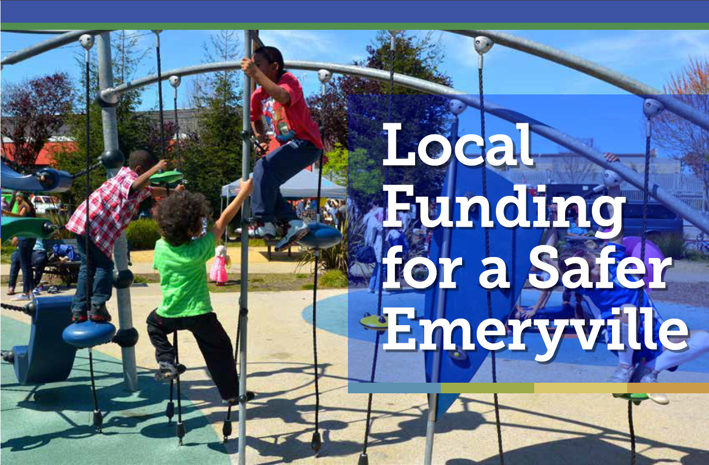 Local Funding for a Safer Emeryville
